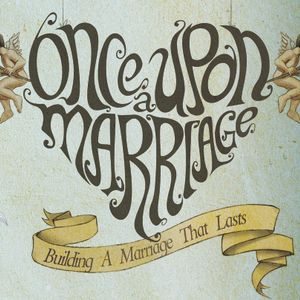 Once Upon A Marriage - Part 2