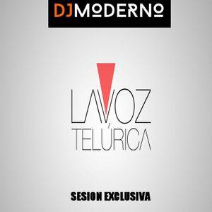 DJ MODERNO SESION LA VOZ TELURICA