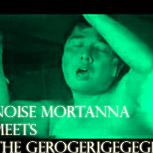Noise Mortanna meets The Gerogerigegege - Endless Humiliation 1985