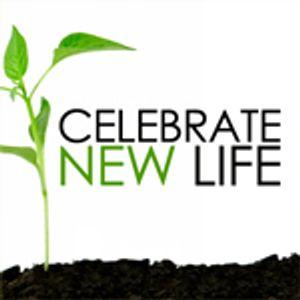 Celebrate New Life