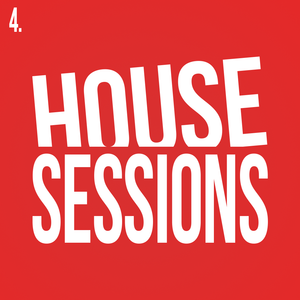 House Sessions 4.