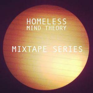 Homeless Mind Theory Mixtape Series #3: Arrivals Crux
