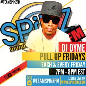 DJ DYME (FRIDAY 7-8PM) - PULL UP FRIDAYS 28