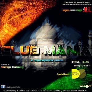 Saumya Mohanty - CLUB MANIA Ep.14 [A Tranceparent Sound] (Special Guest Daniel Skyver) [14-10-2013]