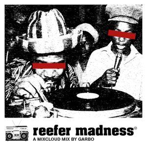 Reefer Madness®