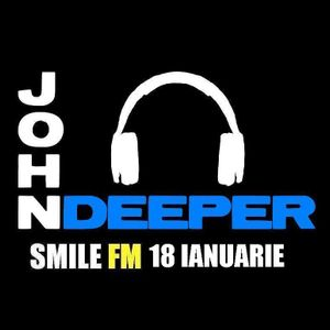 John Deeper @ SMILE FM - 18 Ianuarie 2013