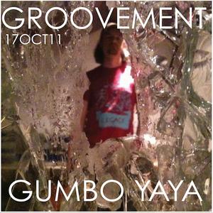 GUMBO YAYA // 17OCT11