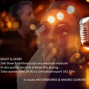 Night & Derby 20 marzo in studio Mistermorris e Mauro Cedrone