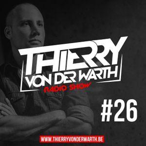 Thierry von der Warth -  Radio Show #26