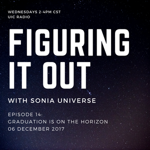 Figuring It Out - Episode 14: Graduation is on the Horizon