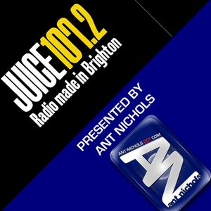 ANTNICHOLS - JUICE FM BRIGHTON - SAT 04 MAY 2013