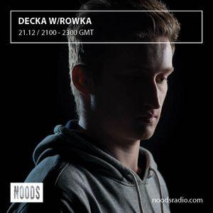 Decka w/ Rowka: 21-12-16