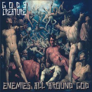Gods Creature - Mixtape Vol.03 - Enemies All Around God (2015)