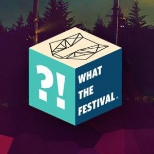 What The Festival - Interview and Music with What The Founders