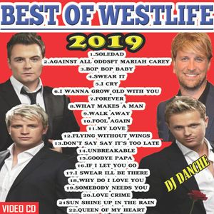 DJ DANCHE - BEST OF WESTLIFE 2019 by Dj Danche 254 | Mixcloud