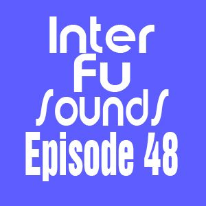 JaviDecks - Interfusounds Episode 48 (August 14 2011)