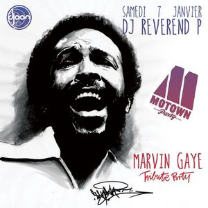 Dj Reverend P tribute to Marvin Gaye @ Motown Party, Djoon Club, Saturday January 7th, 2017