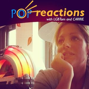 LGBTom and Carrie POP Reactions