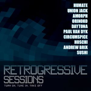 Retrogressive Sessions - Special Edition  ONE - Turn on, Tune in, Take off!