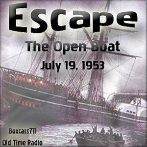Escape - The Open Boat (07-19-53)