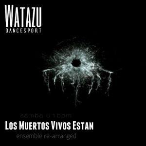 Watazu - Los Muertos Vivos Estan (Samba)