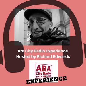 Ara City Experience - Richard Edwards - Ara City Radio