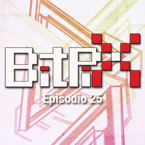 Bitpix Episodio 25