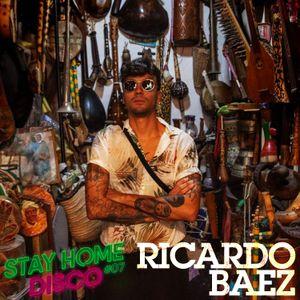 #StayHomeDisco - Ricardo Baez Mix