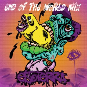 End Of The World Mix - Esoterra