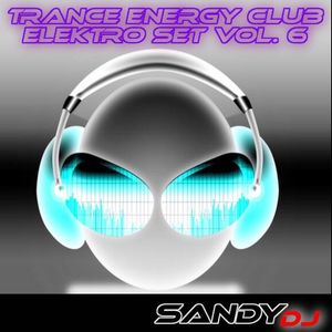 Sandy Deejay - Trance Energy Club (Elektro Set_006)