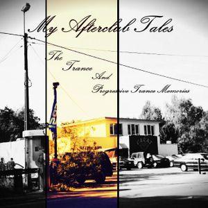 My Afterclub Tales - The Trance & Progressive Trance Memories  'part 1