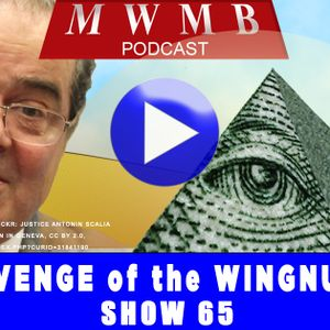 MWMB 66: Wingnuts