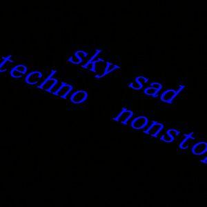 sky sad techno nonstop