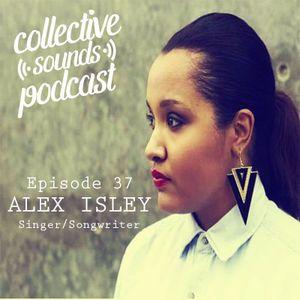 EP37 – Alex Isley, Singer/Songwriter