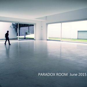 Paradox Room - June 2015 Show