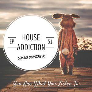 House Addiction EP051 SN b2b PANOS K