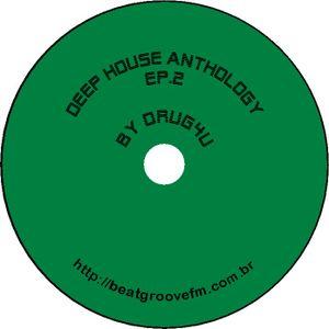 Deep House Anthology Ep.2