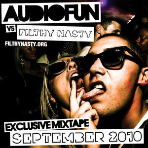 AudioFun vs Filthy Nasty - September 2010 Mixtape