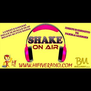 SHAKE ON AIR 27ª PUNTATA 15-2-2016