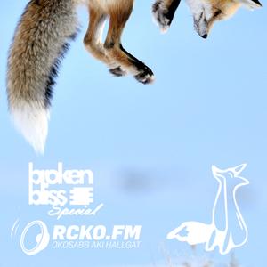 Broken Bliss Special @ RCKO.FM - Guestmix - Addamz