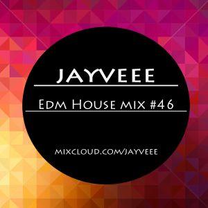 EDM House Mix #46