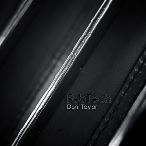 FebTech - Dan Taylor