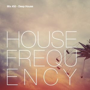 House Frequency #50 - Deep House