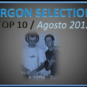 Argon Selection - TOP 10 AGOSTO 2012 - Live Mix by Andrea Argon