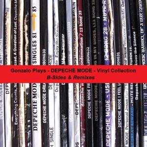 Gonzalo Plays Depeche Mode B-Sides & Rmxs