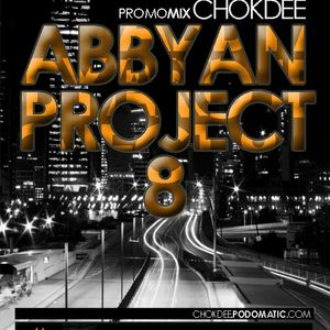 Abbyan Project 8  - Chokdee Promo Mix Feb 2011 [#2]