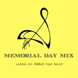 Memorial Mix- Aired on 106.5 the Beat