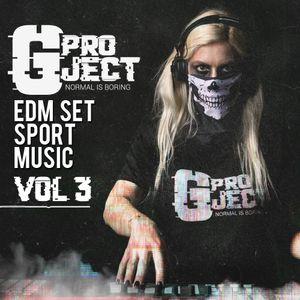 Gproject EDM beats&mashup LIVE Party set Music Vol.3 (2018) WEBSITE- www.gprojectmusic.com