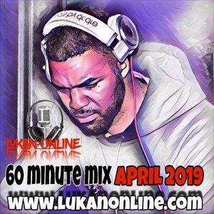 60 Minute Mix - April 2019