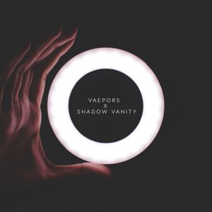 VAEPORS x Shadow Vanity - Layover Mix